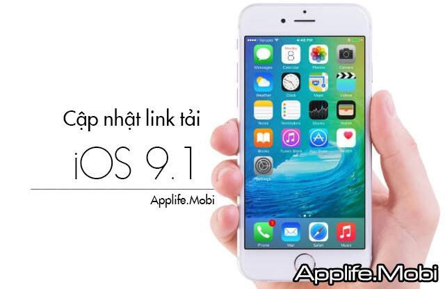 Cập nhật link tải iOS 9.1