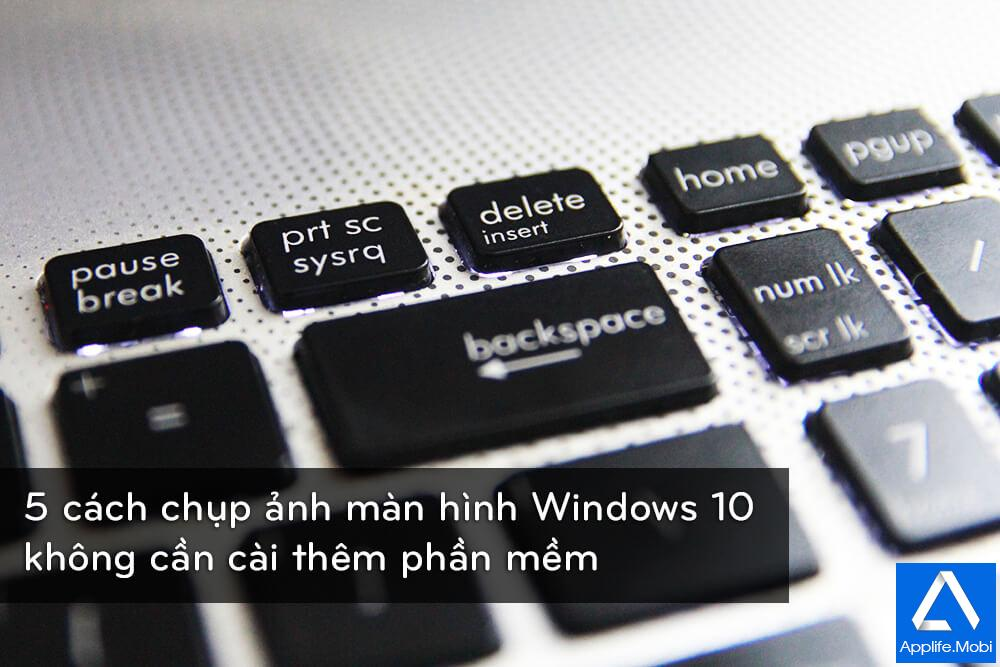 5-cach-chup-anh-man-hinh-tren-windows-10